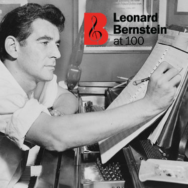 Leonard Bernstein's 100th Birthday: Where To Get Your Bernstein Fix