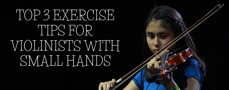 Top 3 EXERCISE Tips for Violinists with Small Hands
